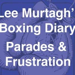 Lee Murtagh Boxing Diary