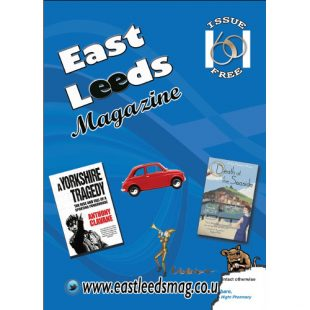 East Leeds Magazine Editorial – Issue 60