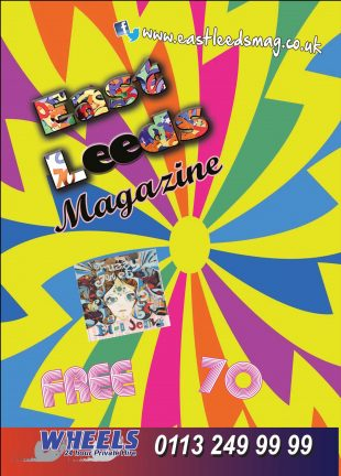 East Leeds Magazine – Issue 70 Editorial