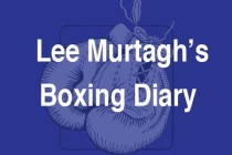 Lee Murtagh's Boxing Diary – End of 2017 awards